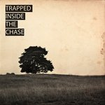 Trapped inside the chase, s+t, 2010